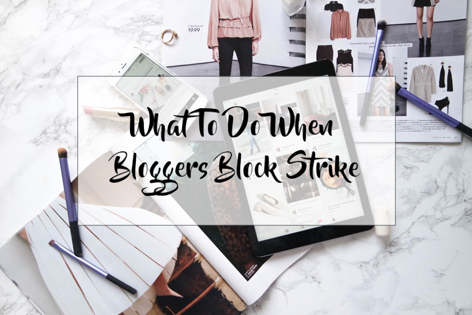 What To Do When Bloggers Block Strikes
