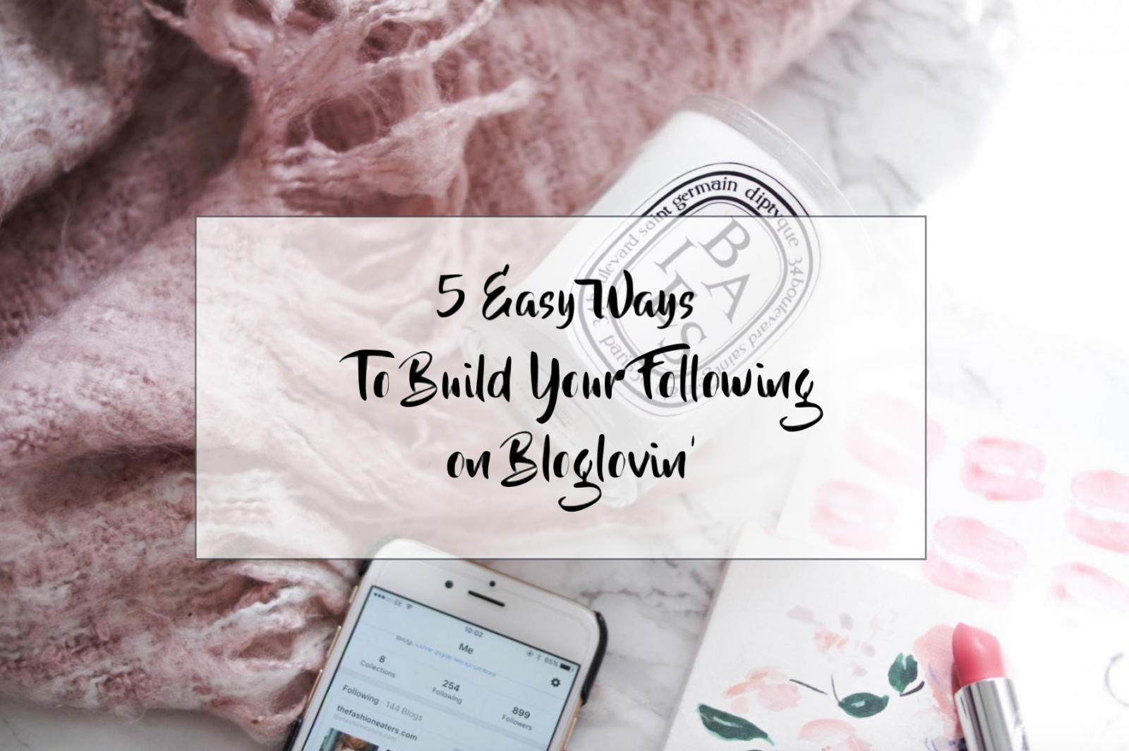 5 ways to build your following on bloglovin
