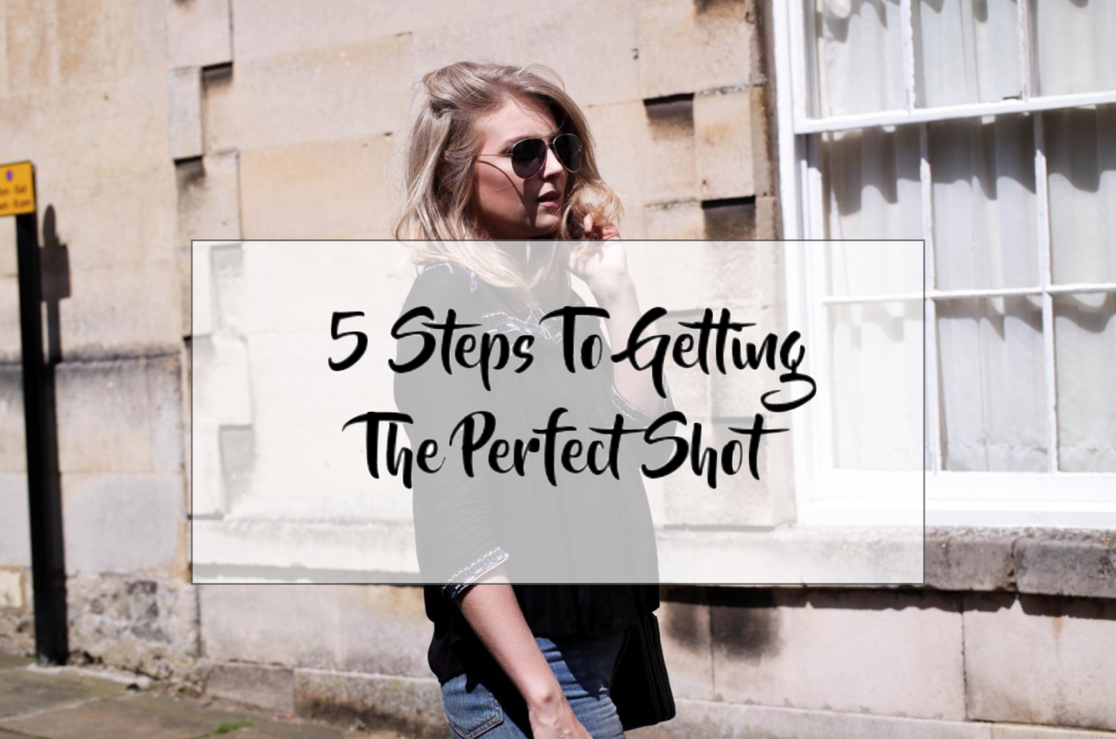 perfect shot style blogger
