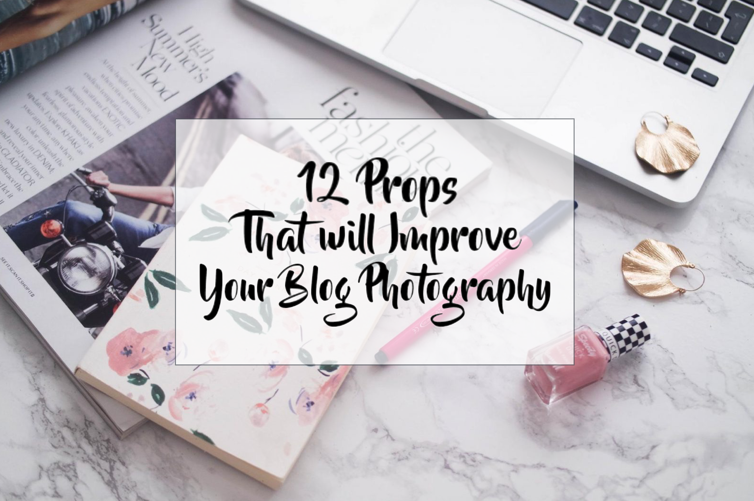 12 Props That Will Improve Your Blog Photos Titles