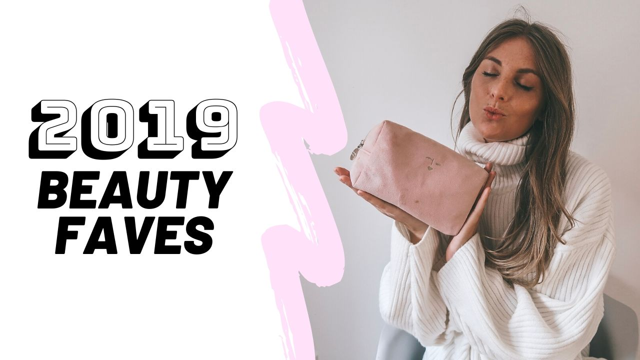 My Beauty Favourites From 2019