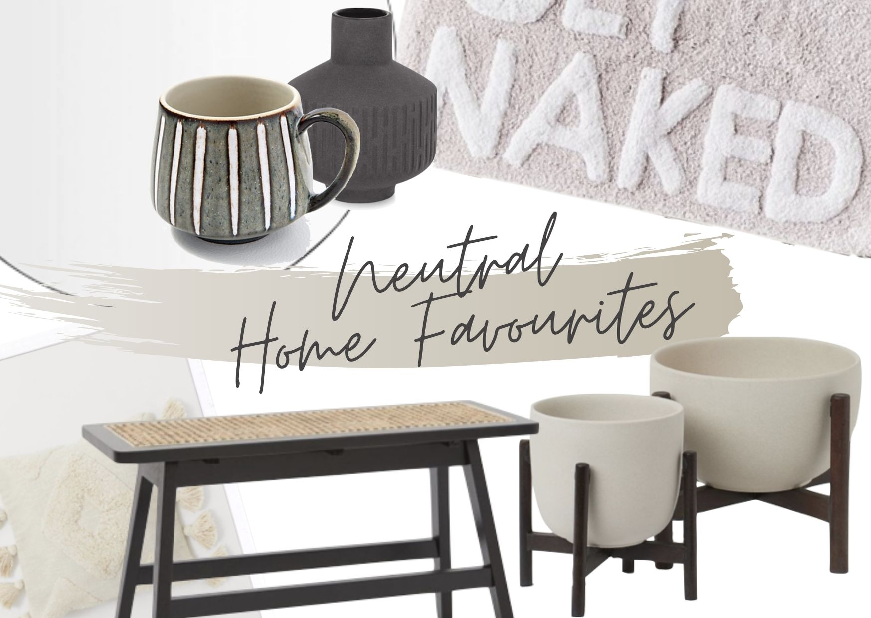 Neutral Home Decor Favourites